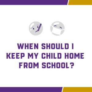 When Should I Keep My Child Home BLOG Post